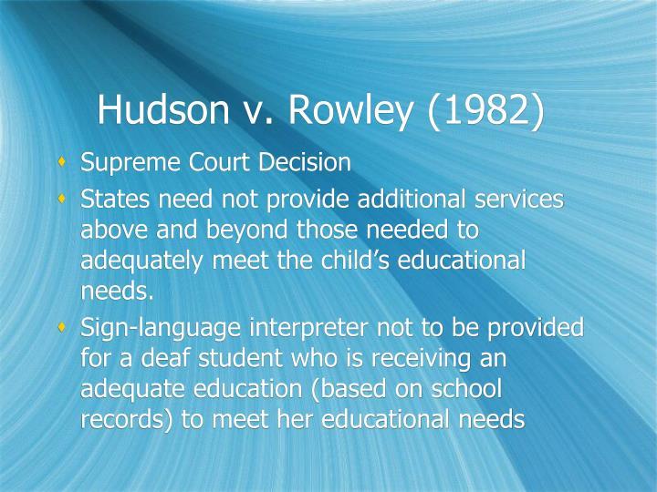 Hudson v. Rowley (1982)