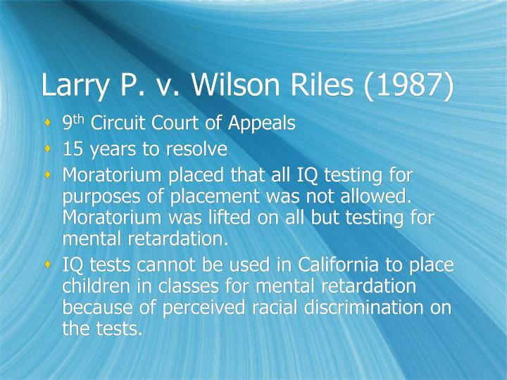 Larry P. v. Wilson Riles (1987)