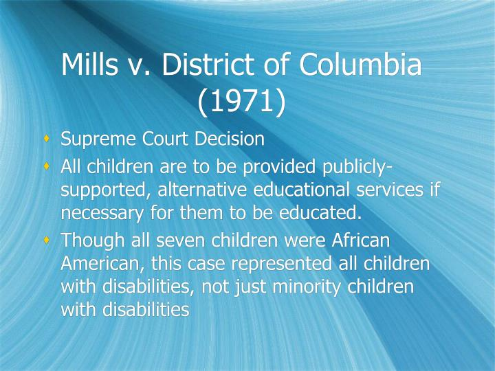 Mills v. District of Columbia (1971)