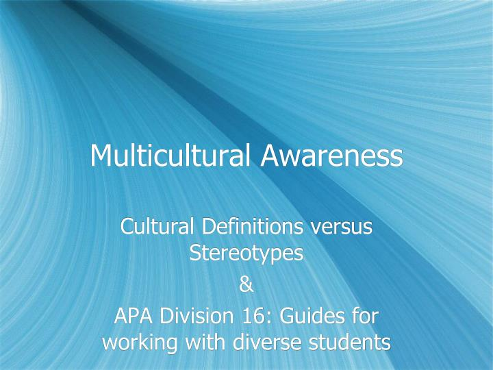Multicultural awareness