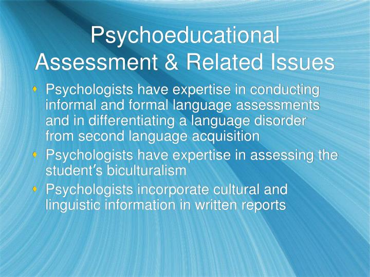 Psychoeducational Assessment & Related Issues