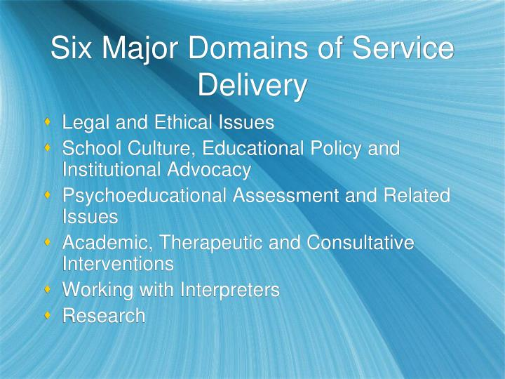 Six major domains of service delivery
