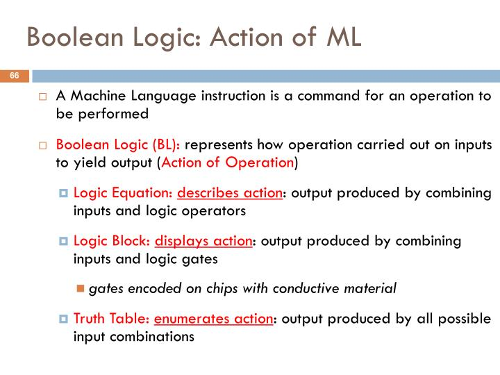 Boolean Logic: Action of ML