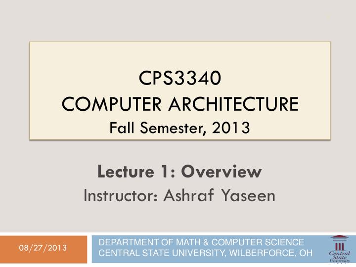 Cps3340 computer architecture fall semester 2013