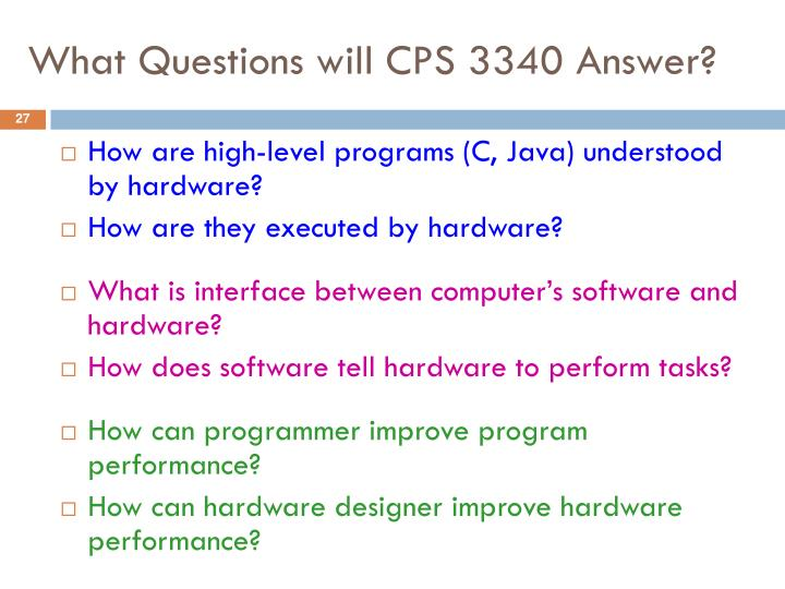 What Questions will CPS 3340 Answer?