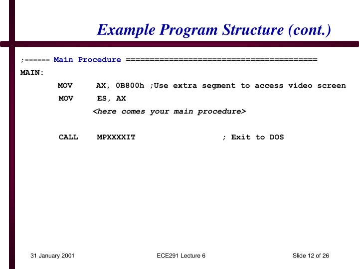 Example Program Structure (cont.)