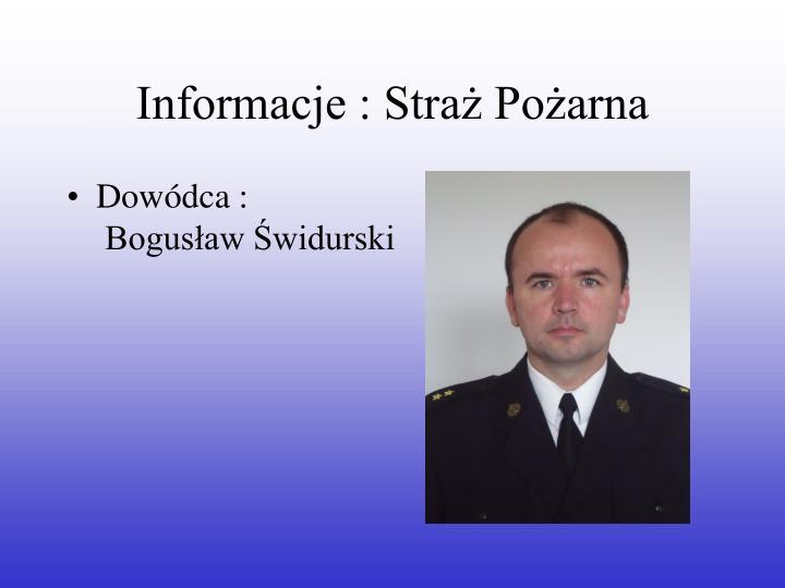 Informacje : Straż Pożarna