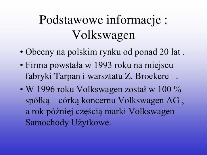 Podstawowe informacje :
