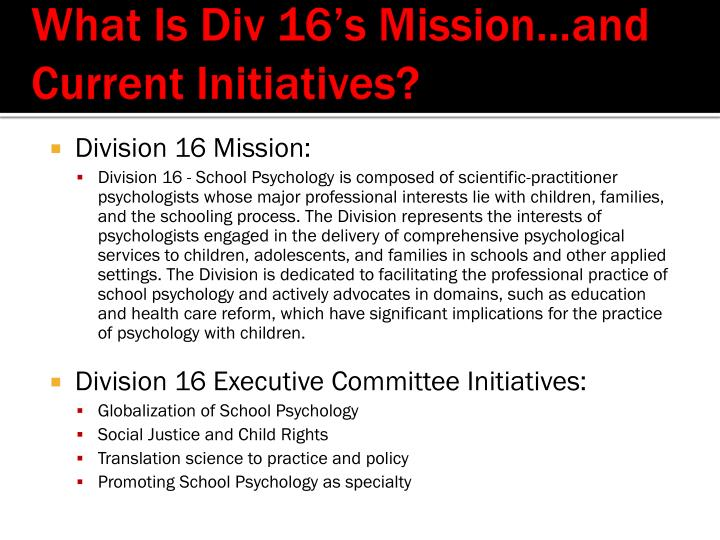 What Is Div 16's Mission…and Current Initiatives?