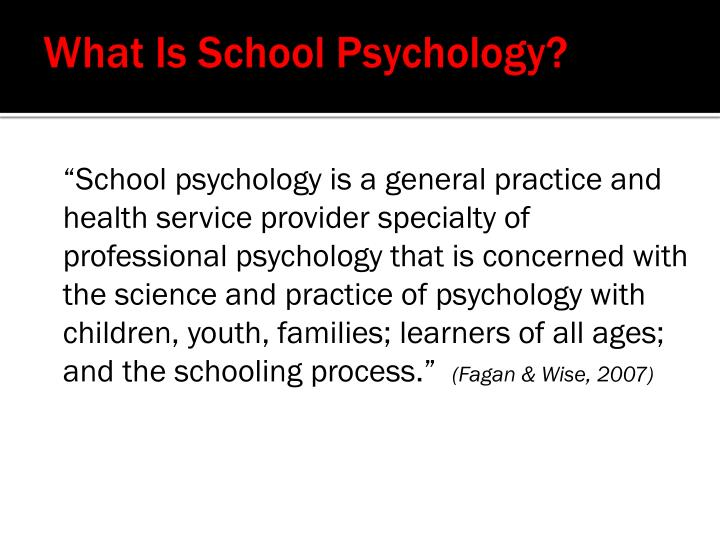 What Is School Psychology?