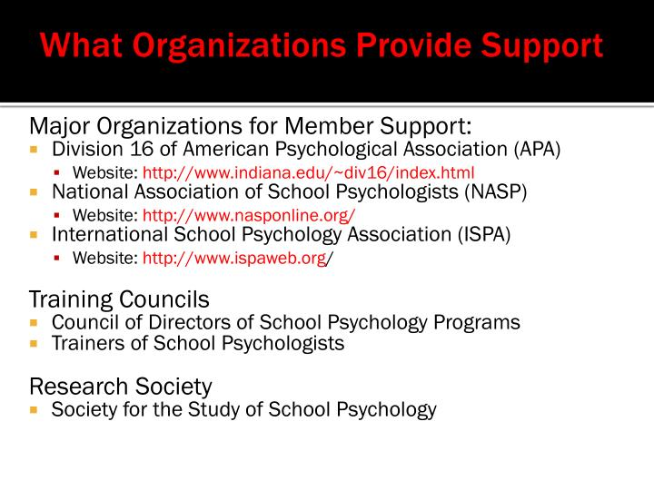 What Organizations Provide Support