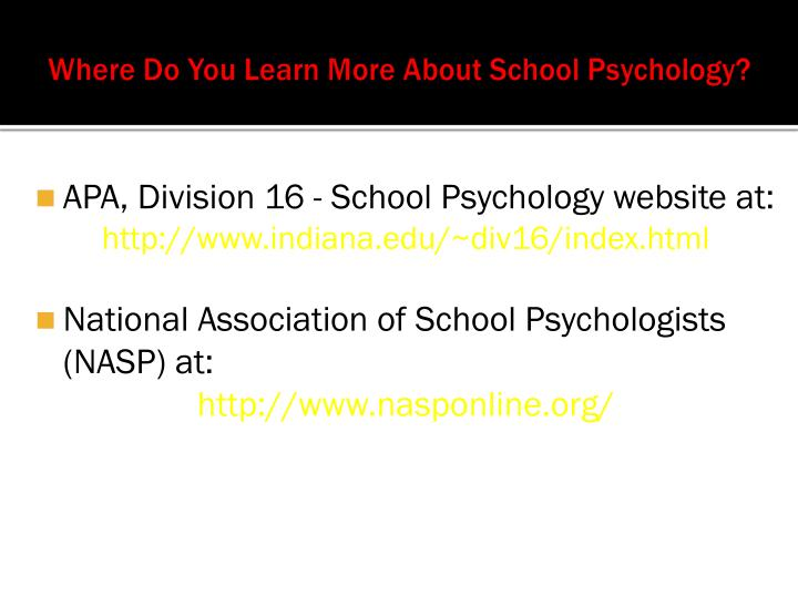 Where Do You Learn More About School Psychology?