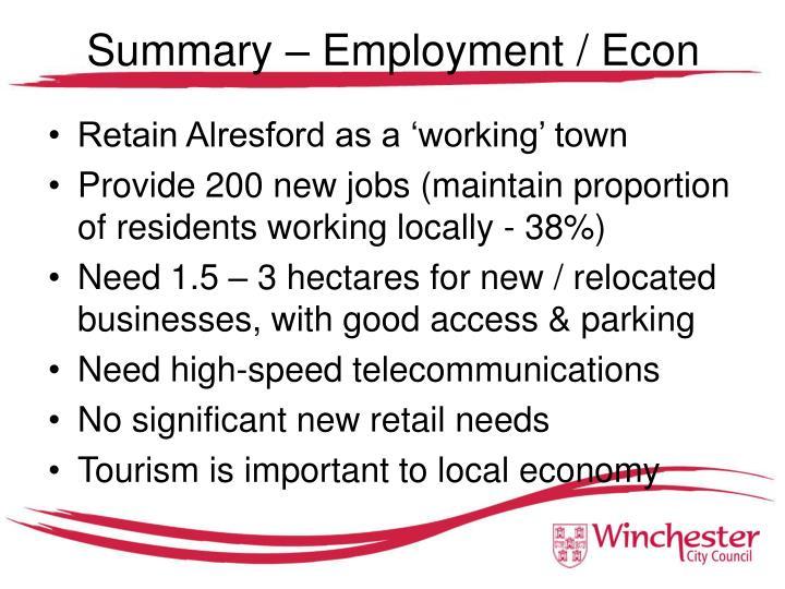Summary – Employment / Econ