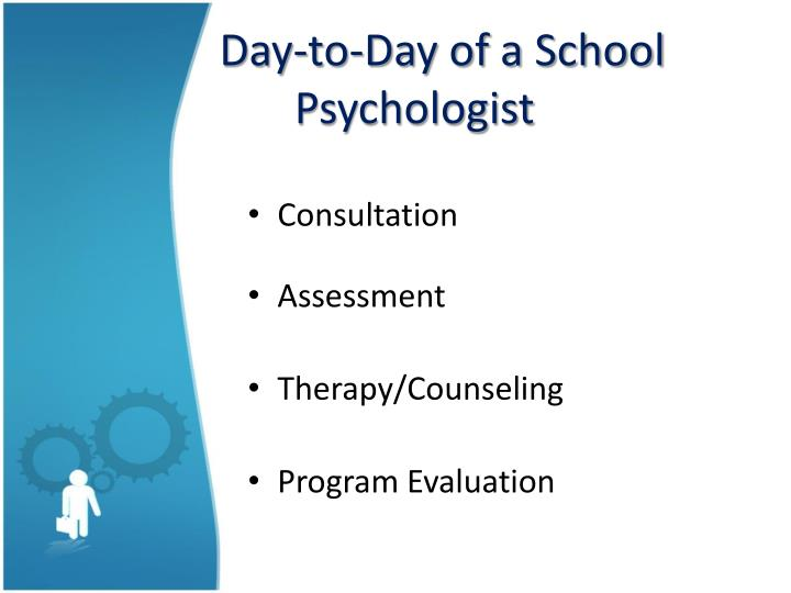 Day to day of a school psychologist