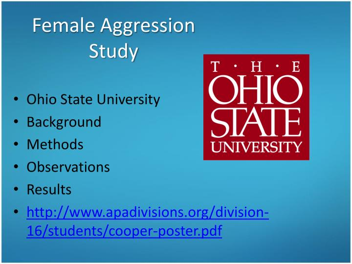 Female Aggression Study