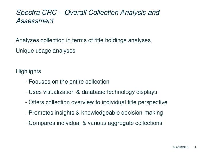 Spectra CRC – Overall Collection Analysis and Assessment