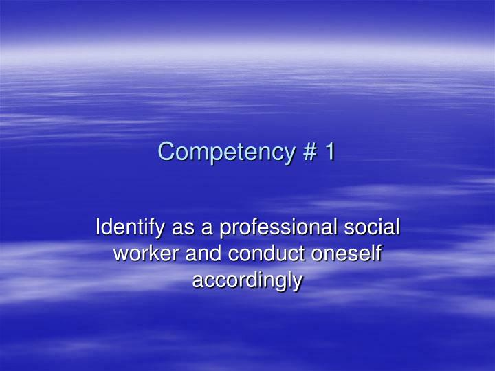 Competency # 1