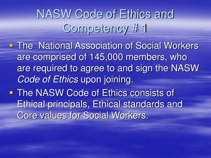 NASW Code of Ethics and Competency # 1