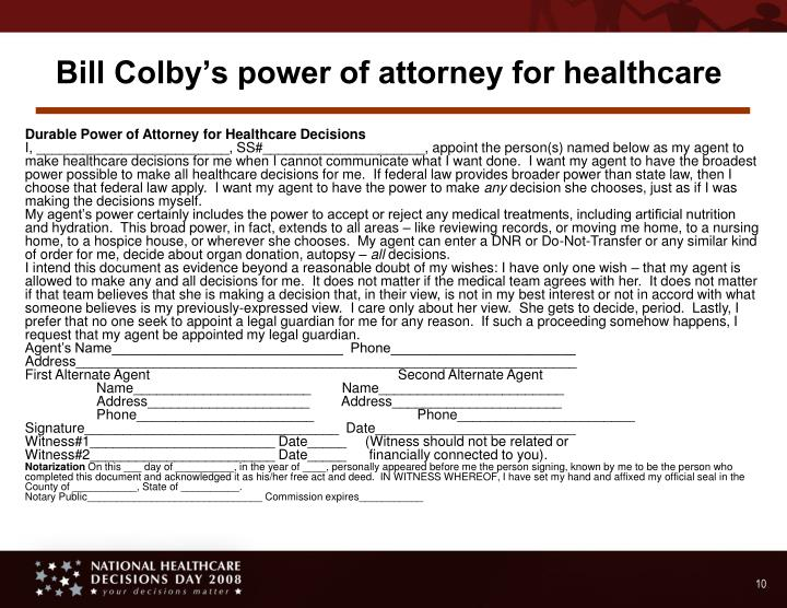 Bill Colby's power of attorney for healthcare