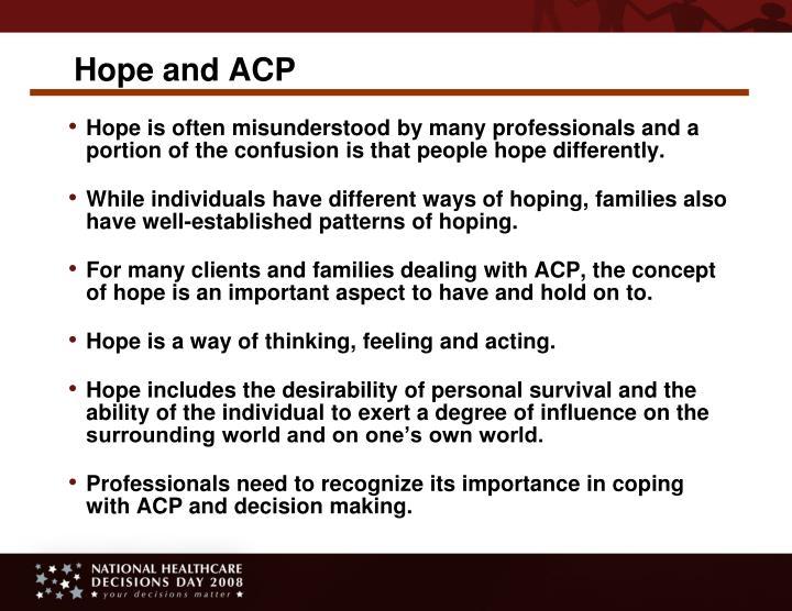 Hope and ACP