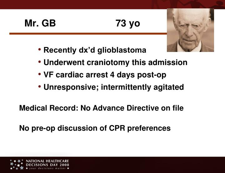 Mr. GB 73 yo