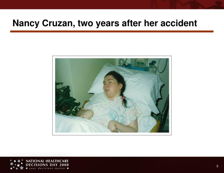 Nancy Cruzan, two years after her accident