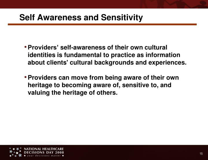 Self Awareness and Sensitivity