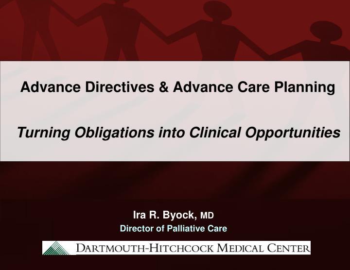 Advance Directives & Advance Care Planning