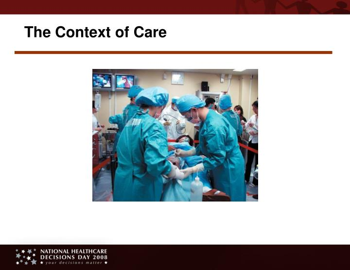 The Context of Care