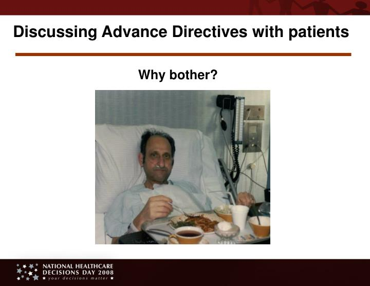 Discussing Advance Directives with patients
