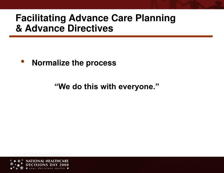 Facilitating Advance Care Planning