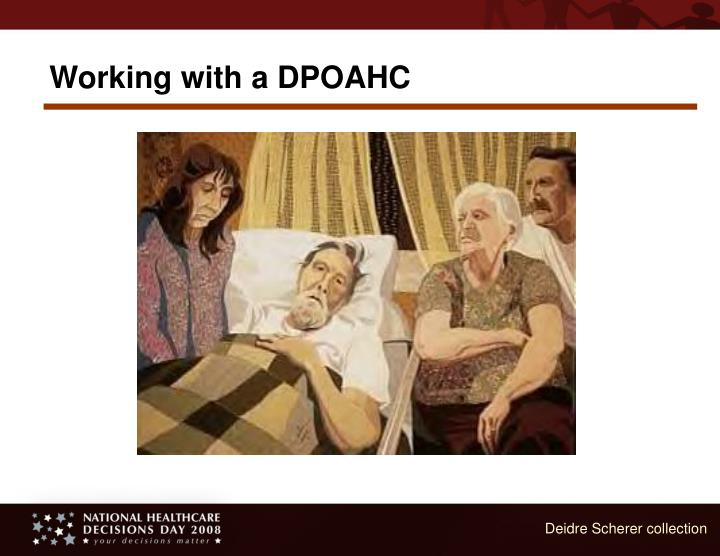 Working with a DPOAHC