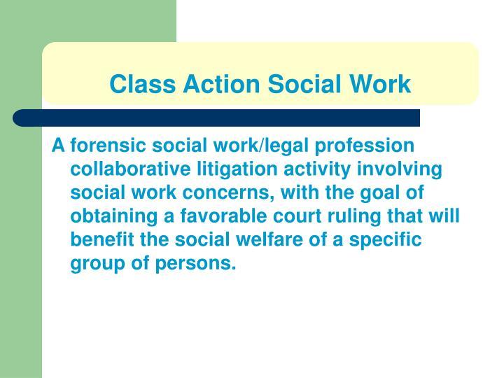 Class Action Social Work