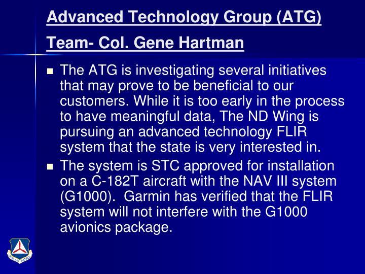 Advanced Technology Group (ATG) Team- Col. Gene Hartman