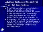 advanced technology group atg team col gene hartman