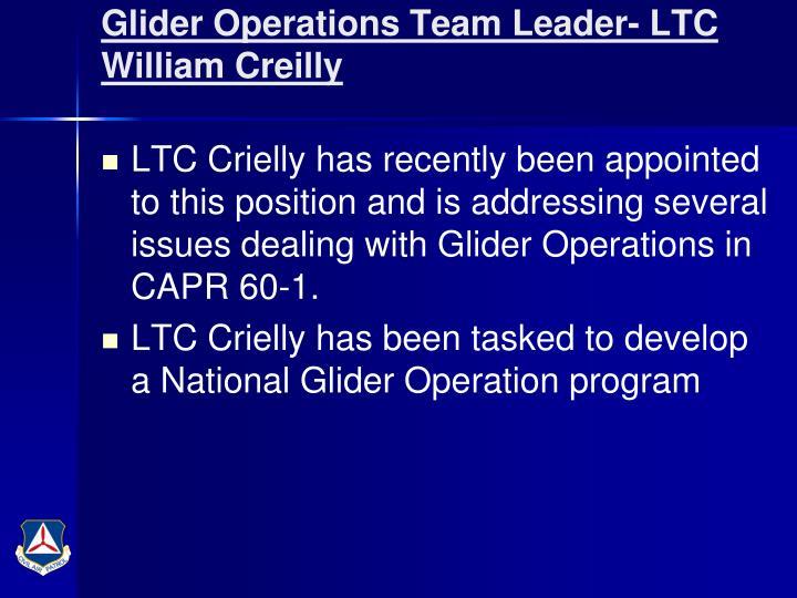 Glider Operations Team Leader- LTC William Creilly