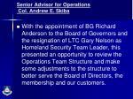 senior advisor for operations col andrew e skiba
