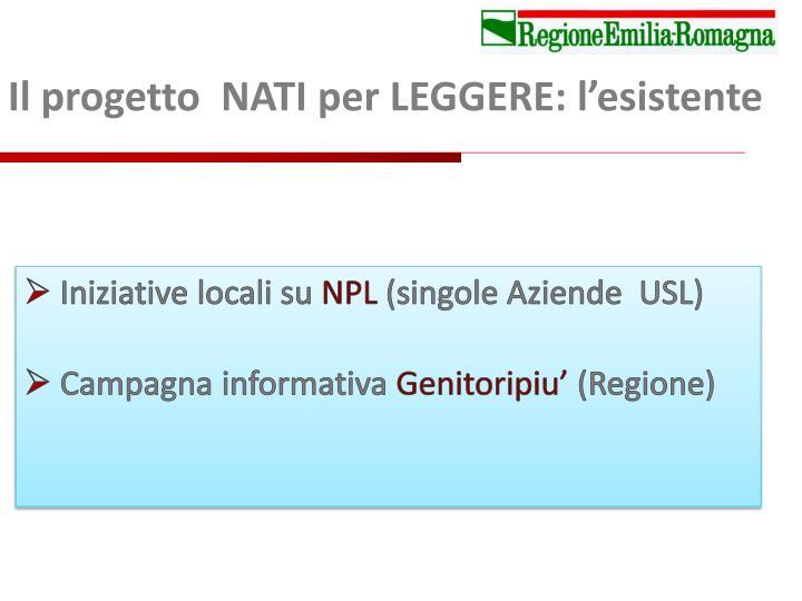 Il progetto  NATI per LEGGERE: l'esistente