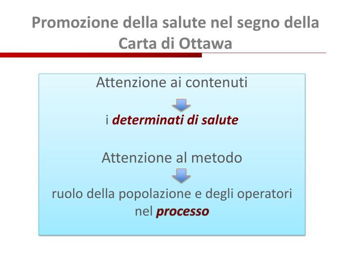 Promozione della salute nel segno della Carta di Ottawa