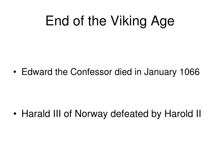 End of the Viking Age