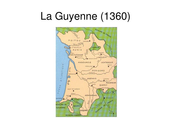 La Guyenne (1360)