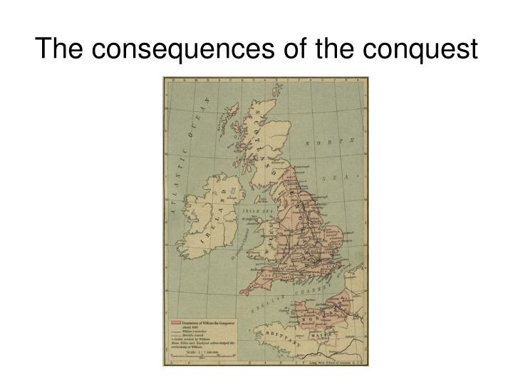 The consequences of the conquest