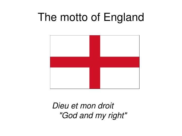 The motto of England