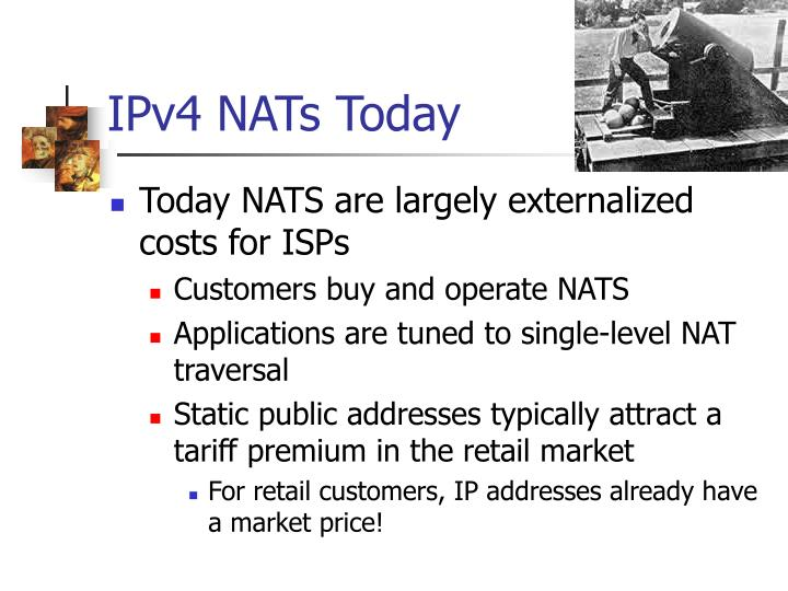 IPv4 NATs Today