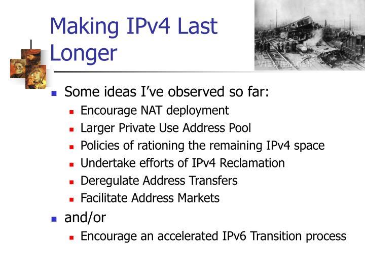 Making IPv4 Last