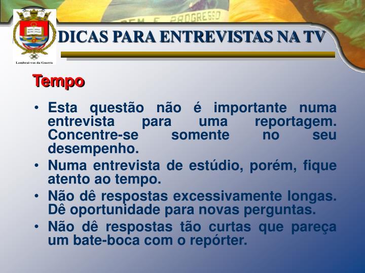 DICAS PARA ENTREVISTAS NA TV