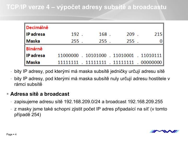 TCP/IP verze 4 – výpočet adresy subsítě a broadcastu