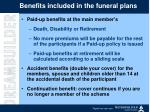 benefits included in the funeral plans