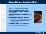 dreambuilder education plan