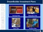 dreambuilder investment plans